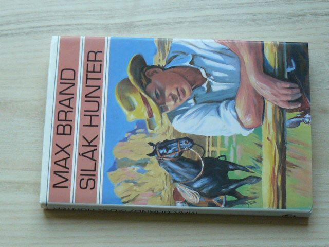 Max Brand - Silák Hunter (1994)