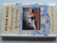 Mayle - Francouzské hodokvasy (2002)