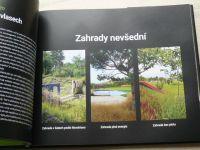 Mičola, Šimečková - Zahrady a jejich příběhy (2017)