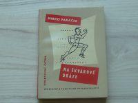 Paráček - Na škvárové dráze (1958) Sportovní četba 3