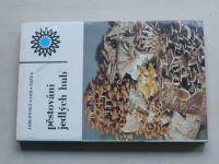 Pěstování jedlých hub (1985)