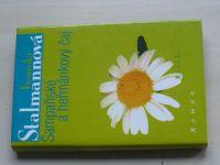 Stalmannová - Šampaňské a heřmánkový čaj (1999)