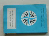 Světová četba sv. 197 - Eichendorff - Ze života darmošlapa (1959)