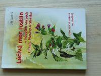 Trefný - Léčivá moc rostlin v lidových názvech Čech, Moravy a Slezska (2009)