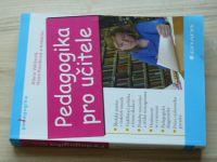 Vališová, Kasíková a kol. - Pedagogika pro učitele (2007)