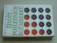 Březan - Životy posledních Rožmberků I.-II. (1985) 2 knihy