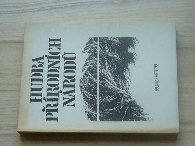 Justoň - Hudba přírodních národů - Jazzpetit č.7 (1981)