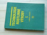Krištín a kol. - Technologie rostlinné výroby I. (1988)