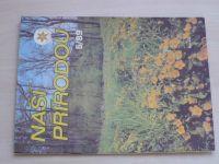 Naší přírodou 1-12 (1989) ročník IX. (chybí čísla 8, 10-12, 8 čísel)