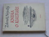 Nejedlý - Kniha o kultuře (1955)
