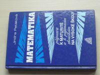 Petáková - Matematika - Příprava k maturitě a přijímacím zkouškám na VŠ (2008)