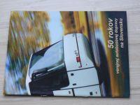 50 rokov verejnej autobusovej dopravy na Slovensku