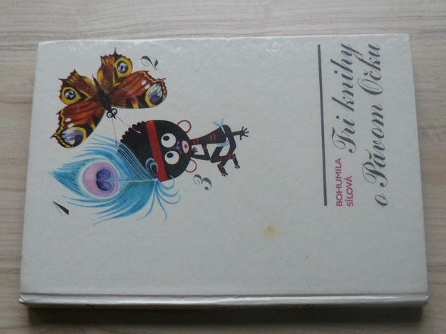B. Sílová - Tri knihy o Pávom Očku (1979) slovensky