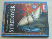 Binghamová - Ilustrované dějiny světa - Středověk (2007)