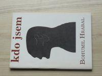 Bohumil Hrabal - Kdo jsem? (1990) Pražská imaginace sv.59