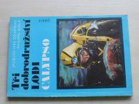 Cousteau, Diolé - Tři dobrodružství lodi Calypso (1977)