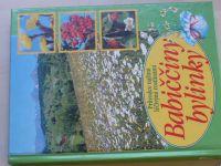 Dugasovi - Babiččiny bylinky - Průvodce našimi léčivými rostlinami (2002)