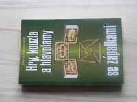 Fischerová - Hry, kouzla a hlavolamy se zápalkami (2010)