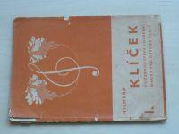 Hilmera - Klíček - Cvičebnice zpěvu a hudební nauky pro obecné školy I.-II. (1936) 2 knihy