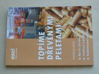 Holz - Topíme dřevěnými peletami (2007)