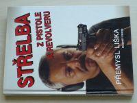 Liška - Střelba z pistole a revolveru (1994)