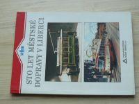 Sto let městské dopravy v Liberci (1997)