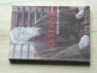 Krejčí - Ó-Sensei - Morihej Uešiba - Život, učení a dílo zakladatele aikidó