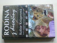 Krügerová - Rodina z divočiny (2003)