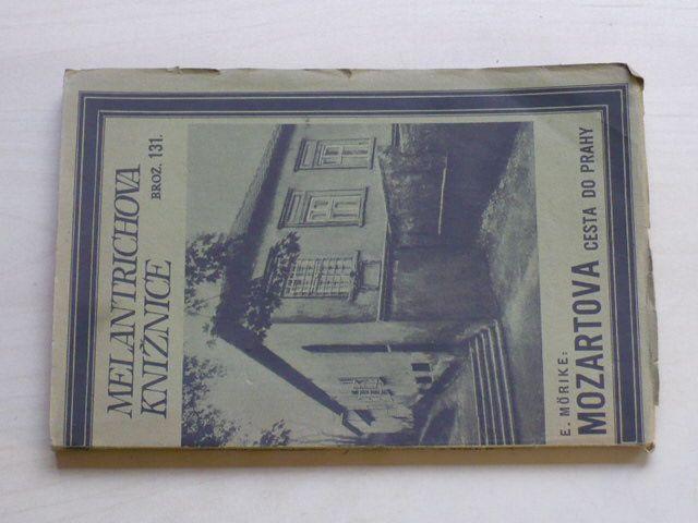 Melantrichova knižnice - brož. 131 - Mörike - Cesta do Prahy (1932)