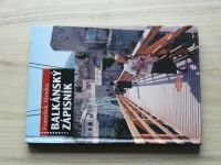 Mouka - Balkánský zápisník (2004)