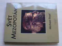 Roaf - Svět Mezopotámie (1998)