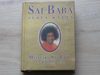 Sai Baba - Zlatá kniha - Myšlenky Sai Baby na každý den (2003)