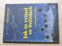 Schittenhelm - Jak se vyznat ve hvězdách - 25 nejkrásnějších souhvězdí (2007)