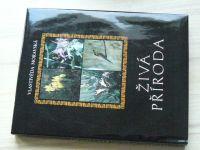 Vlastivěda Moravská - Živá příroda (Novák, Hudec a kol.) 1997