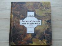 Zemtrich - Duchovní slovník vodnářského věku  1,2 (kompletní) 1999, 2001