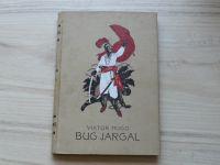 Hugo - Bug Jargal (Svěcený Praha 1924)