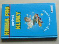 Kniha pro správné kluky (2007)