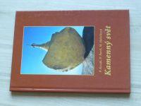 Kozák, Bartl, Holečková - Kamenný svět (2003)