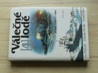 Pejčoch, Novák, Hájek - Válečné lodě 4 - Druhá světová válka (1993)