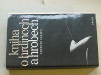 Sabato - Kniha o hrdinech a hrobech (1984)