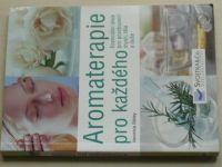 Sibley - Aromaterapie pro každého (2008)
