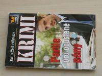 Skutečné případy krimi - Partie pro opuštěné pány (2009)
