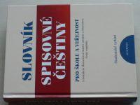 Slovník spisovné češtiny pro školu a veřejnost (2007)