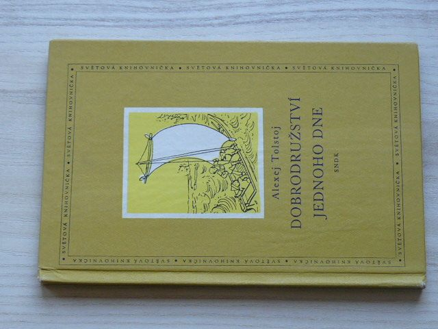 Tolstoj - Dobrodružství jednoho dne (SNDK 1958)