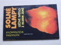 Wolframová - Solné lampy - Léčivé světlo z hlubin země (2004)