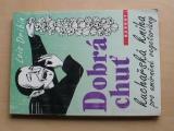 Lois Dribin - Dobrá chuť - kuchařská kniha pro umírněné vegetariány