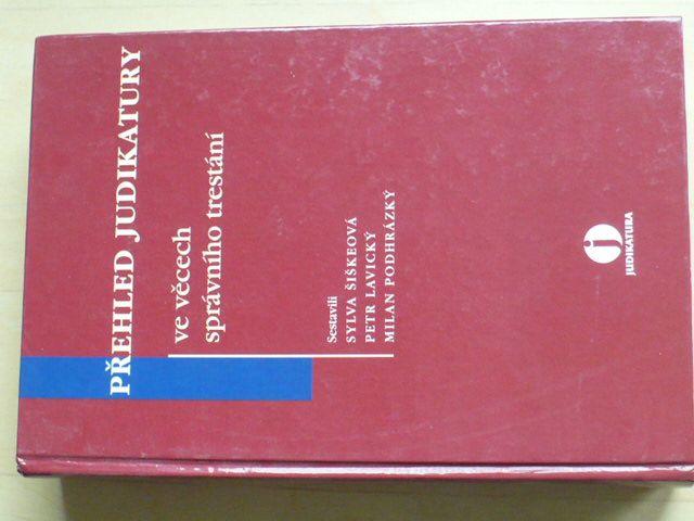 Šiškeová - Přehled judikatury ve věcech správního trestání (2006)