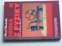 Bartuška - Sbírka řešených úloh z fyziky pro střední školy III. (2005)