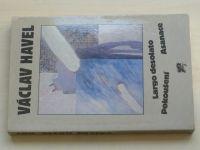 Havel - Largo desolato; Pokoušení; Asanace (1989)