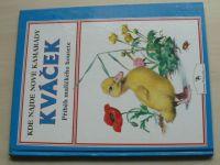 Holeinone - Kváček - příběh maličkého housete (1992)